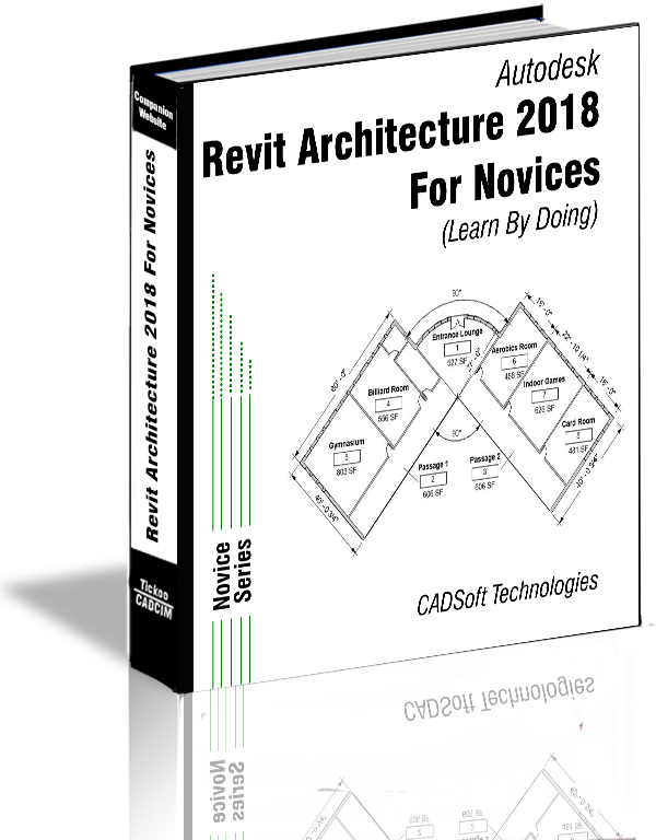 Revit Architecture 2018 For Novices (Learn By Doing)