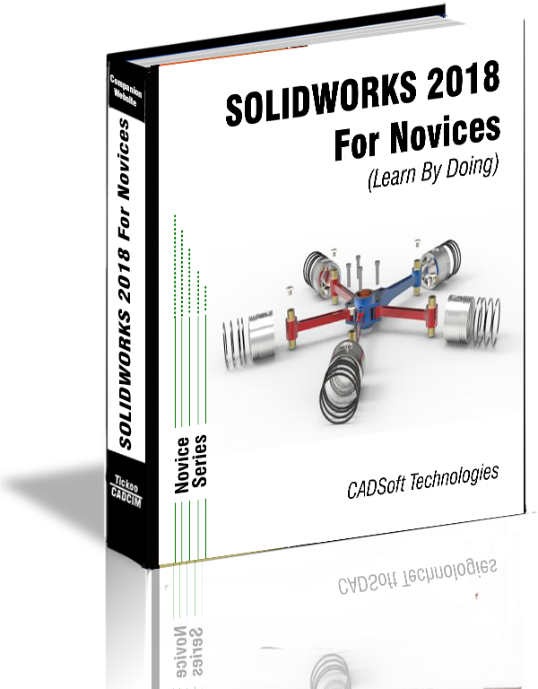 SOLIDWORKS 2018 For Novices (Learn By Doing)