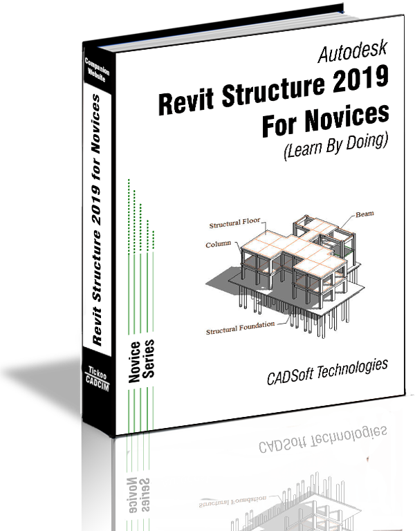 Revit Structure 2019 for Novices (Learn By Doing)