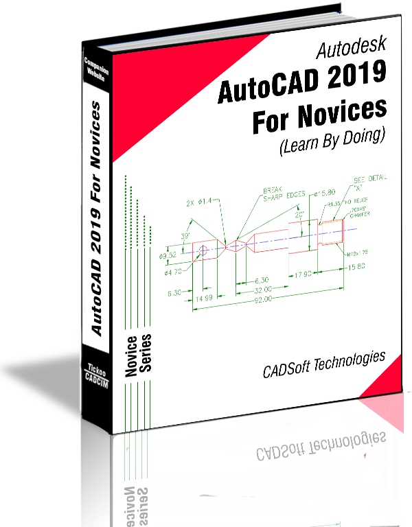 AutoCAD 2019 For Novices (Learn By Doing)