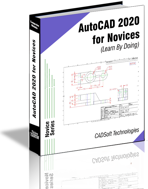 AutoCAD 2020 For Novices (Learn By Doing)
