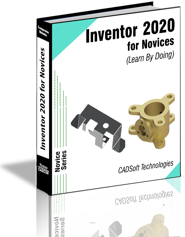 Inventor 2020 for Novices (Learn By Doing)