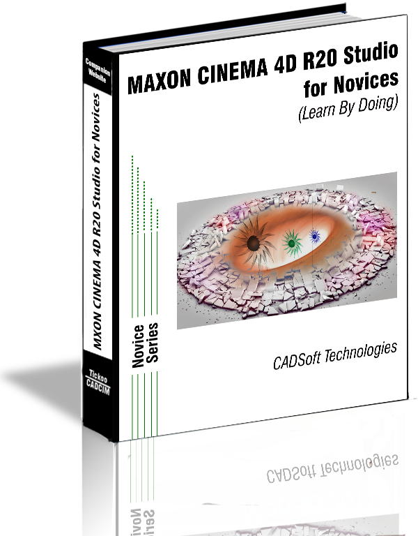 MAXON CINEMA 4D R20 Studio for Novices (Learn By Doing)