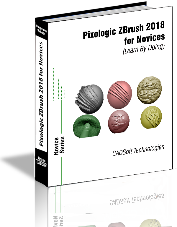 Pixologic ZBrush 2018 for Novices (Learn By Doing)