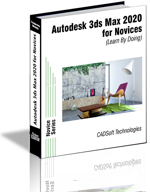 Autodesk 3ds Max 2020 for Novices (Learn By Doing)
